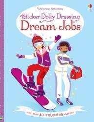 Sticker Dolly Dressing Dream Jobs - Fiona Watt (ISBN: 9781474926959)