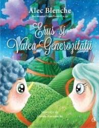 Erus și Valea generozităţii (ISBN: 9786064400291)