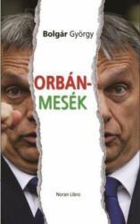 Orbán-mesék (2018)