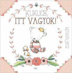 Kukucs, itt vagyok - Babanapló lány (2018)