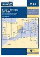 Imray Chart - Denia to Barcelona and Ibiza (ISBN: 9781846237638)