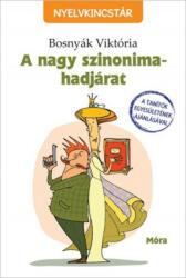A nagy szinonima-hadjárat (ISBN: 9789634158837)