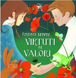 Povești despre virtuți și valori (ISBN: 9789975000130)