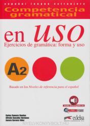 Competencia gramatical en Uso A2 - CARLOS ROMERO, ALFREDO GONZALEZ, CERVERA (ISBN: 9788490816110)