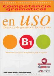 Competencia gramatical en Uso B1 - Alfredo González Hermoso, Carlos Romero Due? as (ISBN: 9788490816127)