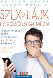 Szex és lájk és közösségi média (2018)