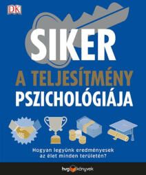 Siker: a teljesítmény pszichológiája (2018)