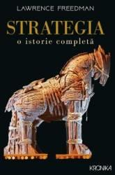 Strategia. O istorie completă (ISBN: 9786063323607)
