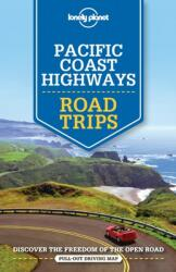 Lonely Planet Pacific Coast Highways Road Trips (ISBN: 9781786573568)