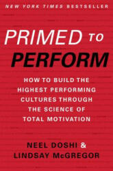 Primed to Perform - Neel Doshi, Lindsay McGregor (ISBN: 9780062373984)