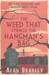 Weed That Strings the Hangman's Bag (2010)