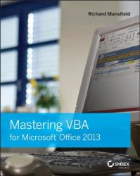 Mastering VBA for Microsoft Office 2013 (ISBN: 9781118695128)