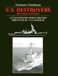 U. S. Destroyers - N. Friedman (ISBN: 9781557504425)