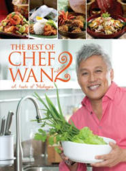 Best of Chef Wan Volume 2 - A Taste of Malaysia (ISBN: 9789814779821)