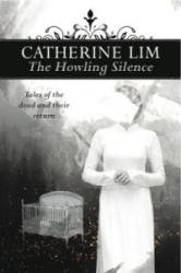 Howling Silence: Tales of the dead and their return (ISBN: 9789814779548)