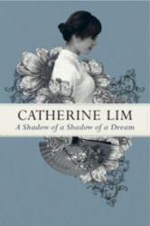 Shadow of A Shadow of A Dream (ISBN: 9789814779531)