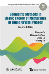 Geometric Methods In Elastic Theory Of Membranes In Liquid Crystal Phases (ISBN: 9789813227729)
