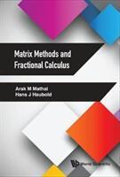 Matrix Methods And Fractional Calculus (ISBN: 9789813227521)