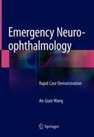 Emergency Neuro-ophthalmology (ISBN: 9789811076671)