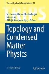 Topology and Condensed Matter Physics (ISBN: 9789811068409)