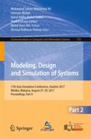 Modeling, Design and Simulation of Systems - Mohamed Sultan Mohamed Ali, Herman Wahid, Nurul Adilla Mohd Subha, Shafishuhaza Sahlan, Mohd Amri Md. Yunus, Ahmad Ridhwan Wahap (ISBN: 9789811065019)