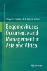 Begomoviruses: Occurrence and Management in Asia and Africa - Sangeeta Saxena, A. K. Tiwari (ISBN: 9789811059834)