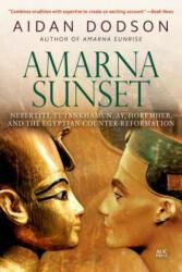 Amarna Sunset - Aidan Dodson (ISBN: 9789774168598)