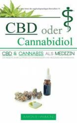 CBD Oder Cannabidiol - Aaron Hammond (ISBN: 9789492788177)