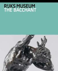 Adriaen de Vries: The Bacchant and Other Late Works (ISBN: 9789491714856)
