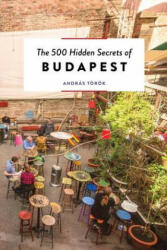 500 Hidden Secrets of Budapest (ISBN: 9789460582172)