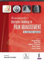 Ramamurthy's Decision Making in Pain Management (ISBN: 9789386261458)