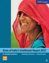 State of India's Livelihoods Report 2017 - An ACCESS Publication (ISBN: 9789352805808)