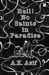 Hell! no saints in paradise - A. K. Asif (ISBN: 9789352770557)