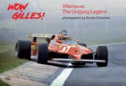 Wow Gilles! - Giorgio Terruzzi (ISBN: 9788857236056)