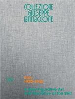 Collezione Giuseppe Iannaccone: A New Figurative Art and Narrative of the Self: Volume I, Italy 1920-1945 (ISBN: 9788857235035)