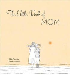 Little Book of Mom - Alain Cancilleri (ISBN: 9788854411234)