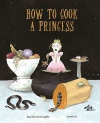 How to Cook a Princess (ISBN: 9788494692642)