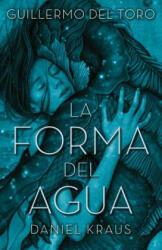 La Forma del Agua (ISBN: 9788492915996)