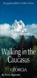 Walking in the Caucasus - Peter Nasmyth (2006)