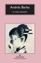 La Recta Intencion (ISBN: 9788433960207)