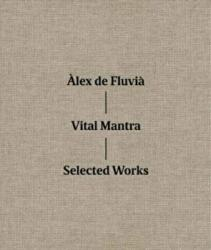 Vital Mantra - Selected Works (ISBN: 9788416248995)