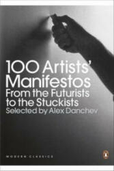 100 Artists' Manifestos - Alex Danchev (2011)