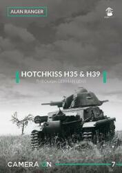 Hotchkiss H35 & H39 - Through A German Lens (ISBN: 9788365281845)