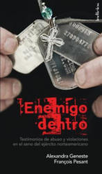 Enemigo Dentro (ISBN: 9786079344788)