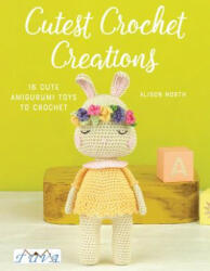 Cutest Crochet Creations (ISBN: 9786059192347)