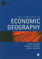 Key Concepts in Economic Geography (2010)