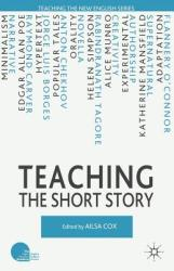 Teaching the Short Story - Ailsa Cox (2011)