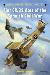 Fiat CR. 32 Aces of the Spanish Civil War - Alfredo Logoluso (2010)
