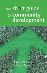 The Short Guide to Community Development (2011)