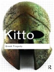Greek Tragedy - HDF Kitto (2011)